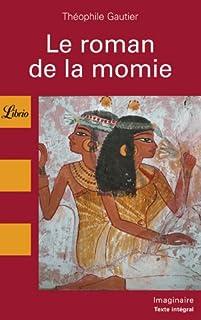 Le roman de la momie, Gautier, Théophile