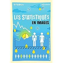 Les statistiques en images (Aperçu) (French Edition)