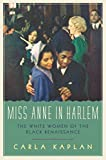 Image of Miss Anne in Harlem: The White Women of the Black Renaissance