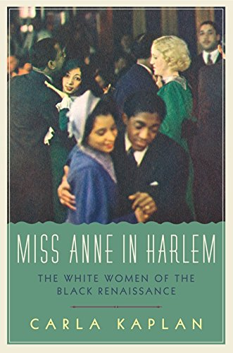 Search : Miss Anne in Harlem: The White Women of the Black Renaissance