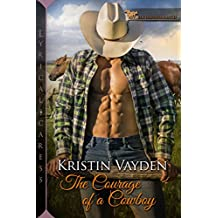 The Courage of a Cowboy (Elk Heights Ranch)