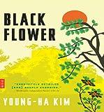 Black Flower: A Novel