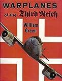 Warplanes of the Third Reich, William Green, 0385057822