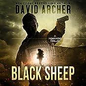 Black Sheep: A Noah Wolf Thriller, Book 6 | David Archer