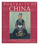 Portraits of China, Lunda H. Gill, 0824812921