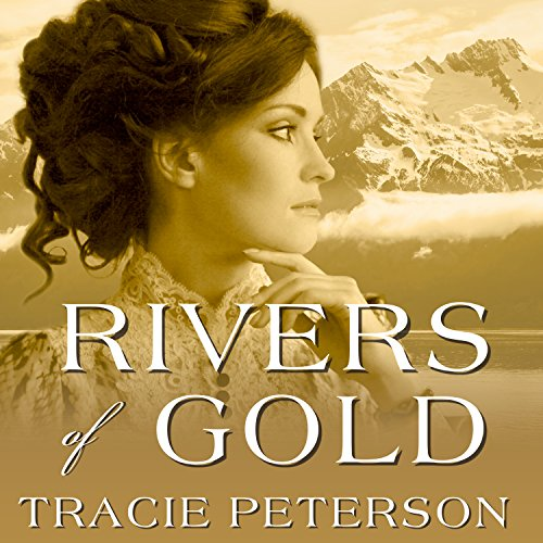 Rivers of Gold: Yukon Quest, Book 3