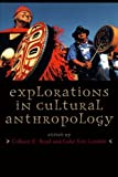 img - for Explorations in Cultural Anthropology: A Reader book / textbook / text book