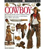 img - for Cowboy (DK Eyewitness Books) book / textbook / text book