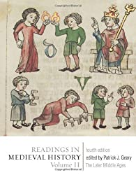 Readings in Medieval History: Volume II: The Later Middle Ages, fourth edition by Geary, Patrick J. (2010) Paperback