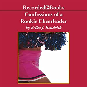 Confessions of a Rookie Cheerleader Audiobook