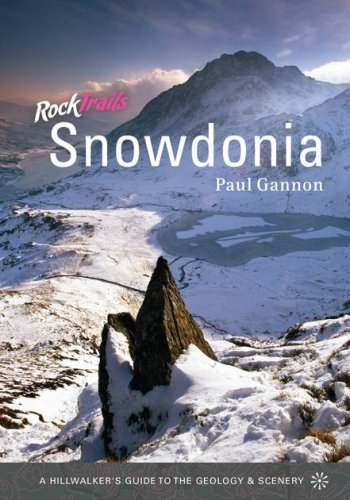 Read Online Rock Trails Snowdonia: A Hillwalker's Guide to the Geology and Scenery PDF