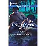 Undercover Wolf: Alpha Force | Linda O. Johnston