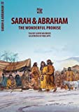 Sarah & Abraham: The Wonderful Promise (Bible Wise)