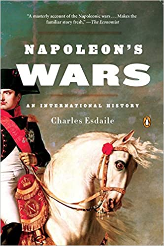 Napoleon's Wars: An International History: Charles Esdaile