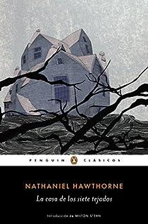 La casa de los siete tejados par Nathaniel Hawthorne