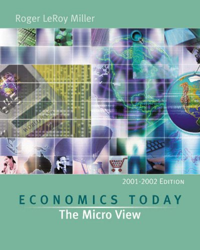 Economics Today: The Micro View, 2001-2002 w/ Economics in Action Version 2 (11th Edition)