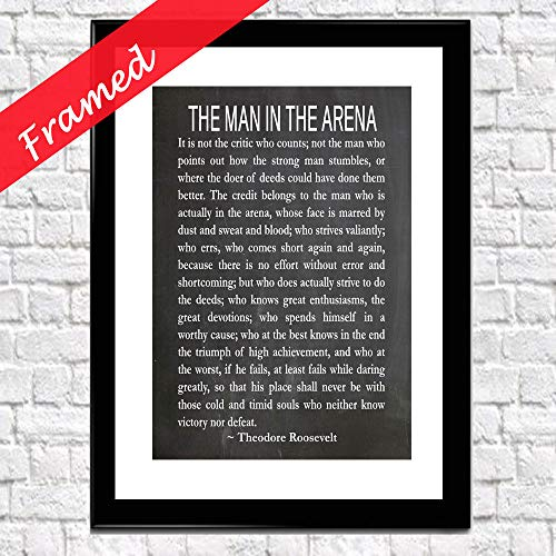 The Man in The Arena Theodore Roosevelt Literary Quote Roosevelt Speech Courage Poster Teddy Roosevelt President Speech Graduation Gift (Chalkboard Black)