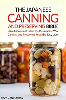 Japanese Canning Preserving Bible Learn ebook