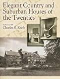 img - for Elegant Country and Suburban Houses of the Twenties (Dover Architecture) book / textbook / text book