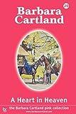 A Heart in Heaven, Barbara Cartland, 190515562X