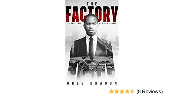 The factory kindle edition by greg dragon literature fiction the factory kindle edition by greg dragon literature fiction kindle ebooks amazon fandeluxe Images