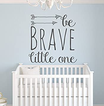 amazon com be brave little one wall decal quote nursery wall