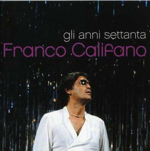Price comparison product image Gli Anni 70 by Califano,  Franco (1998-09-16)