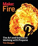 building a fire pit Make: Fire: The Art and Science of Working with Propane