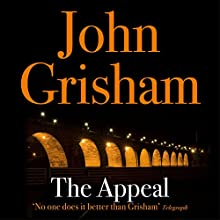 The Appeal Audiobook by John Grisham Narrated by Michael Beck