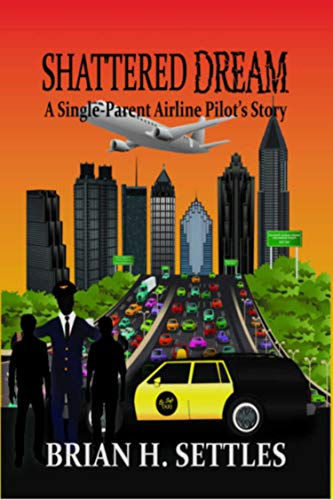 Pdf Parenting Shattered Dream: A Single-Parent Airline Pilot's Story
