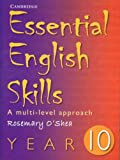 Essential English Skills Year 10, Rosemary O'Shea, 0521696186