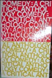 Comedy : A Critical Anthology, Robert Willoughby Corrigan, 0395043255