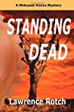 Standing Dead, Lawrence Rotch, 0983907900
