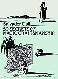 50 Secrets of Magic Craftsmanship (Dover Fine Art, History of Art)