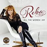 Reba: All the Women I Am