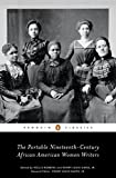 The Portable Nineteenth-Century African American Women Writers (Penguin Classics)