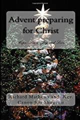 Advent preparing for Christ: Hope, Peace, Joy and Love Paperback