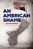 An American Shame: The Abandonment of an Entire American Population