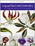 Long and Short Stitch Embroidery, Trish Burr, 1863513523