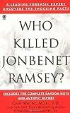 Who Killed Jonbenet Ramsey? (Onyx True Crime)