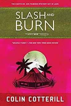 Slash and Burn (Dr. Siri Mysteries Book 8) by [Cotterill, Colin]