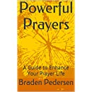 Powerful Prayers: A Guide to Enhance Your Prayer Life