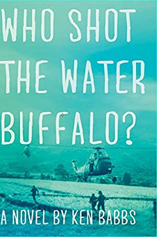 book cover of Who Shot the Water Buffalo?