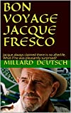 BON VOYAGE JACQUE FRESCO: Jacque always claimed there is no afterlife.  What if he was pleasantly surprised?