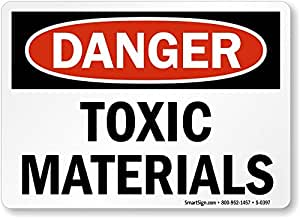 """Danger: Toxic Materials Sign, 14"""" x 10"""""""