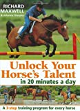 img - for Unlock Your Horse's Talent In 20 Minutes a Day book / textbook / text book