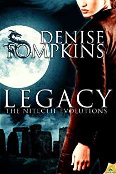 Legacy (The Niteclif Evolutions) by [Tompkins, Denise]