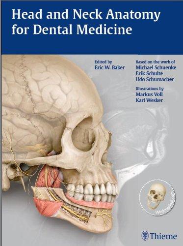 Head and Neck Anatomy for Dental Medicine (1st 2010) [Baker]