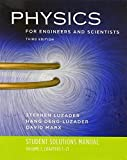 Student Solutions Manual: for Physics for Engineers and Scientists, Third Edition (Vol. 1)