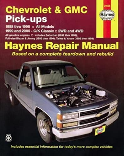 chevrolet and gmc pick ups 1988 98 c k classic 1999 2000 haynes rh amazon com 2006 GMC Sierra 2000 GMC Sierra Interior